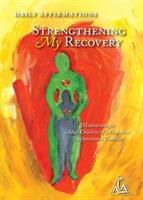Strengthening My Recovery  Hardcover HEL LÅDA 15%