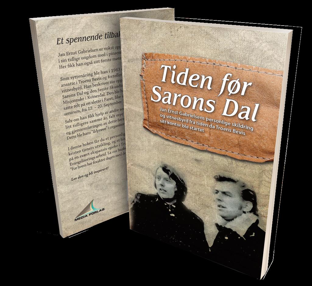 Tiden før Sarons Dal