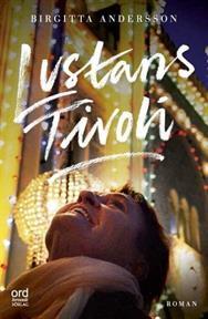 Lustans Tivoli, Birgittas andra roman