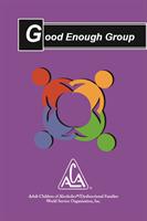 Good enough group booklet