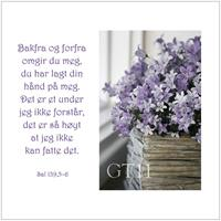 Postkort Sal 139,5-6