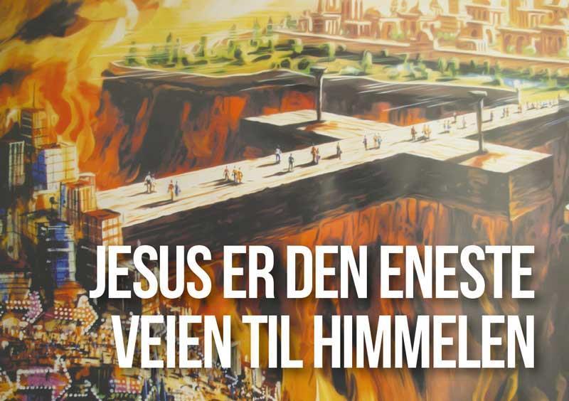 Jesus er veien til Himmelen