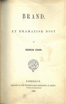 IBSEN, Henrik : Brand. Et dramatisk digt af (...). Kr. 7500,-