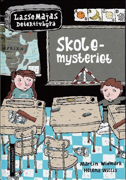LasseMajas Detektivbyrå: Skole-mysteriet