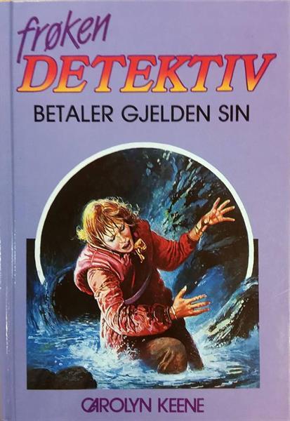 Frøken Detektiv (#03) - betaler gjelden sin