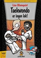 Taekwondo er ingen lek!