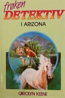 Frøken Detektiv (#05) - i Arizona