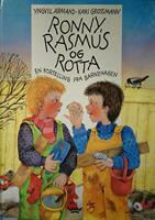 Ronny, Rasmus og Rotta - en fortelling fra barneha