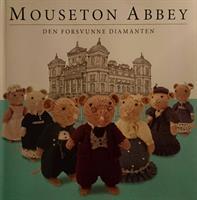Mouseton Abbey - Den forsvunne diamanten