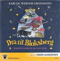 Dra til Bloksberg. Barnets første skumle bok (LYDB