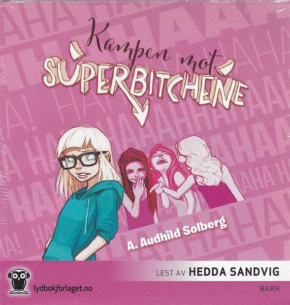 Kampen mot Superbitchene (LYDBOK)