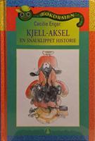 KJELL-AKSEL - en snauklippet historie