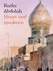 Litterært om tepper: Huset ved moskéen
