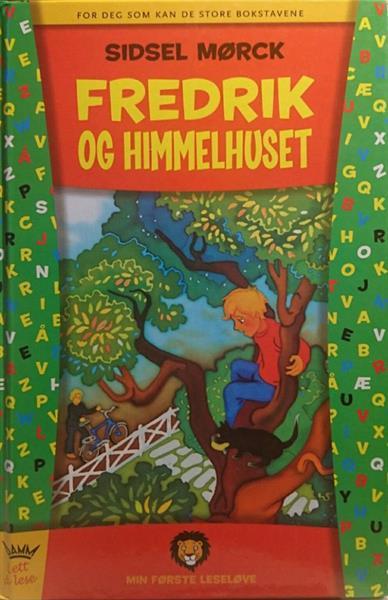 FREDRIK OG HIMMELHUSET