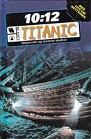 Titanic - Skipsvrak og sunkne skatter