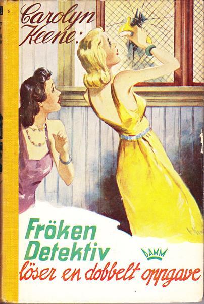 Frøken Detektiv (#10) - løser en dobbelt oppgave