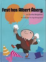 Fest hos Albert Åberg!