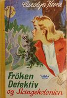 Frøken Detektiv (#07) - og slangekolonien