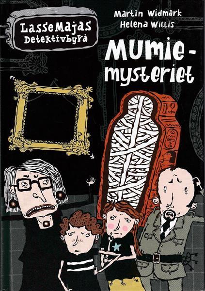 LasseMajas Detektivbyrå: Mumie-mysteriet
