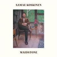 KOSKINEN SAMAE: MAIDSTONE LP