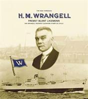H.M. Wrangell: fremst blant likemenn