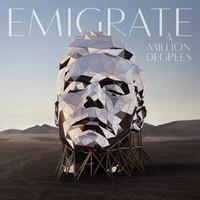 EMIGRATE: A MILLION DEGREES-LIMITED GATEFOLD LP