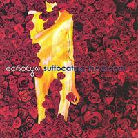 ECHOLYN: SUFFOCATING THE BLOOM