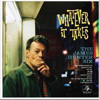 JAMES HUNTER SIX: WHATEVER IT TAKES LP