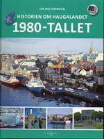 Historien om Haugalandet: 1980-tallet