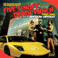 FIVE FINGER DEATH PUNCH: AMERICAN CAPITALIST-2018 REISSUE