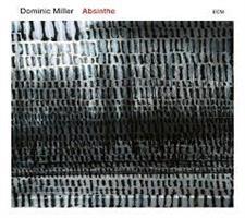 MILLER DOMINIC: ABSINTHE LP (FG)