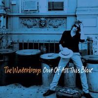 WATERBOYS: OUT OF ALL THIS BLUE-LTD. 3CD