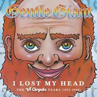 GENTLE GIANT: I LOST MY HEAD-THE CHRYSALIS YEARS 4CD