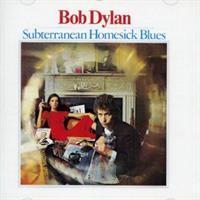 DYLAN BOB: SUBTERRANEAN HOMESICK BLUES