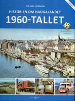 Historien om Haugalandet: 1960-tallet