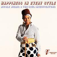 WILLIS NICOLE & THE SOUL INVESTIGATORS: HAPPINESS IN EVERY STYLE LP