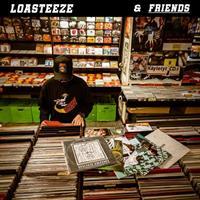 LOASTEEZE & FRIENDS: LOASTEEZE & FRIENDS LP