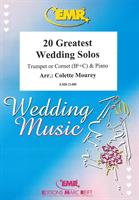 20 GREATEST WEDDING SOLOS - TRUMPET/CORNET & PIANO