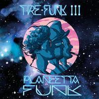 TRE-FUNK III: PLANEETTA FUNK LP