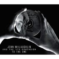 MCLAUGHLIN JOHN AND THE 4TH DIMENSION: TO THE ONE