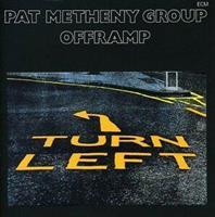 METHENY PAT GROUP: OFFRAMP (FG)