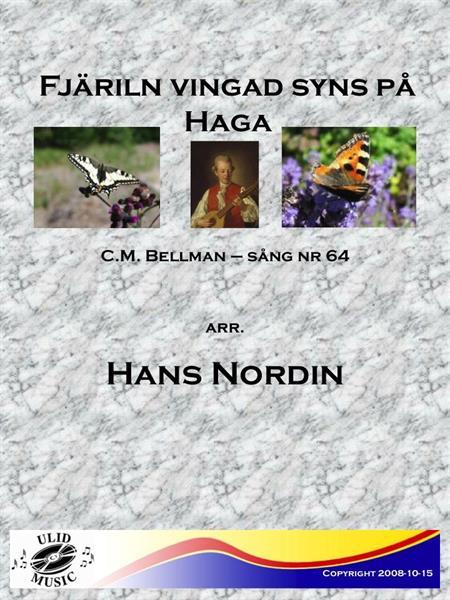 FJÄRILN VINGAD SYNS PÅ HAGA