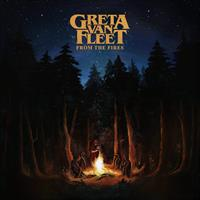 GRETA VAN FLEET: FROM THE FIRES