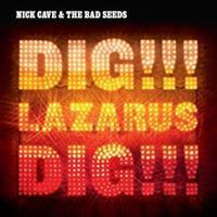 CAVE NICK & THE BAD SEEDS: DIG, LAZARUS, DIG! 2LP