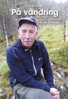 På vandring med Larsemann i indre Etnefjell