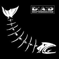 D.A.D.: HELPYOURSELFISH LP