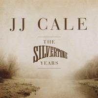 CALE JJ: THE SILVERTONE YEARS