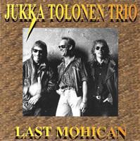 TOLONEN JUKKA TRIO: THE LAST MOHICAN 2LP