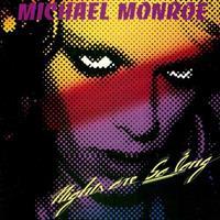 MONROE MICHAEL: NIGHTS ARE SO LONG (YAHOOLP105)-KÄYTETTY LP