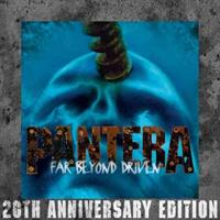 PANTERA: FAR BEYOND DRIVEN-20TH ANNIVERSARY EDITION 2CD